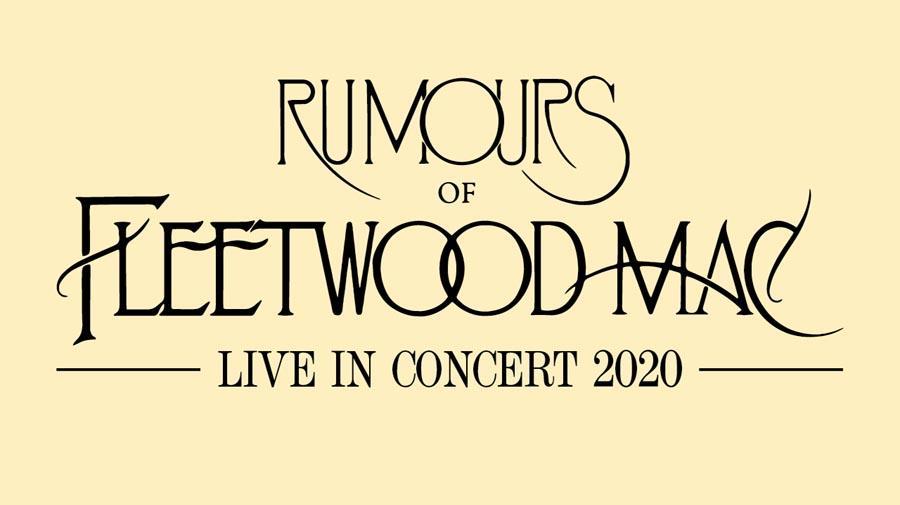 Fleetwood Mac Tour 2020.Rumours Of Fleetwood Mac Venue Cymru
